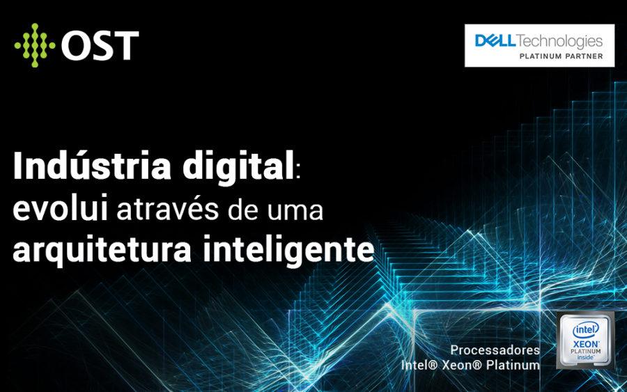 Indústria digital se transforma em torno de uma arquitetura inteligente e alto processamento de dados