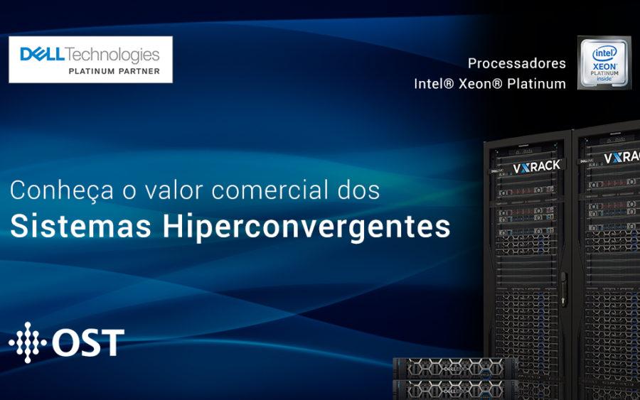 Conheça o valor comercial dos Sistemas Hiperconvergentes