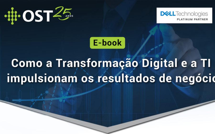 E-book: Como a Transformação Digital e a TI impulsionam os resultados de negócios