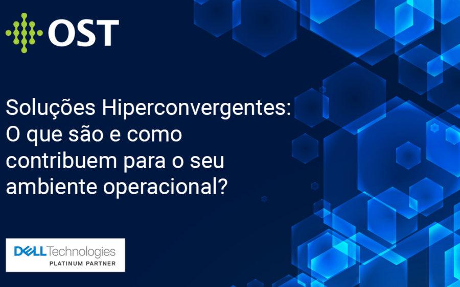 E-book: Soluções Hiperconvergentes: O que são e como contribuem para o seu ambiente operacional?