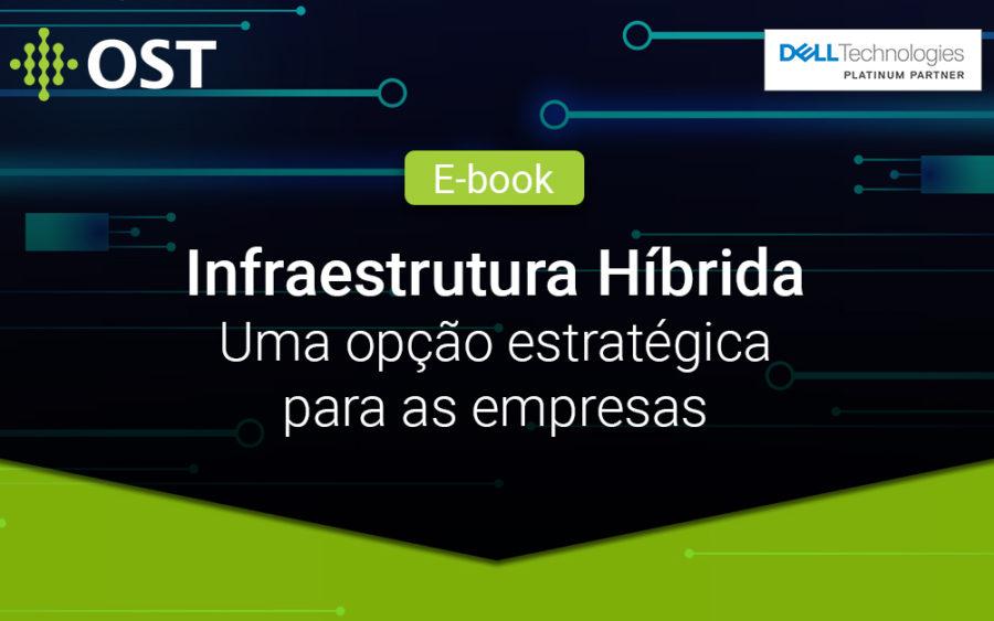 E-book: Infraestrutura Híbrida – Uma opção estratégica para as empresas