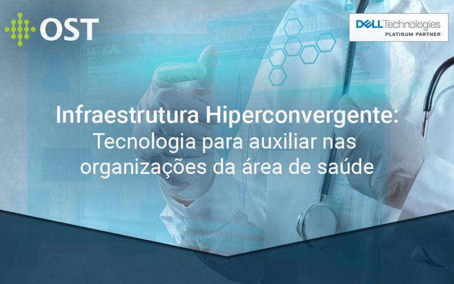 Como a infraestrutura hiperconvergente melhora a funcionalidade de saúde da TI