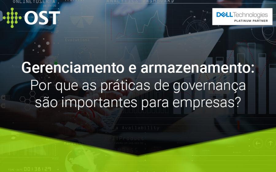 As melhores práticas de governança exploram o gerenciamento e armazenamento de grandes massas de dados