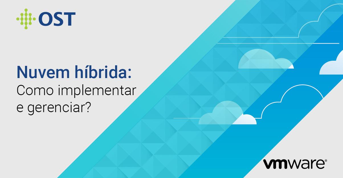 Nuvem Hibrida - Como implementar e gerenciar