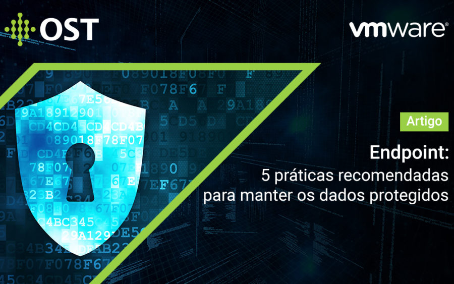 5 práticas recomendadas de segurança de endpoint para manter os dados da empresa protegidos