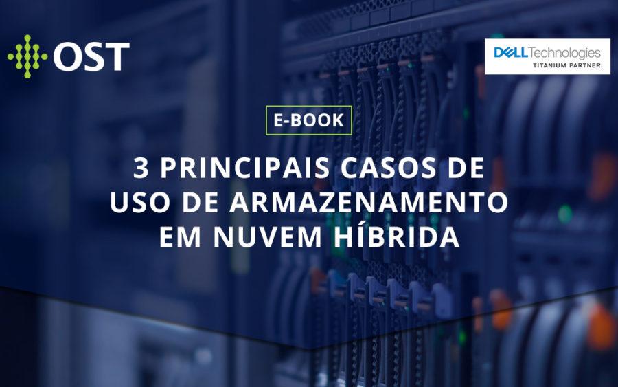 E-book: 3 principais casos de uso de armazenamento em nuvem híbrida