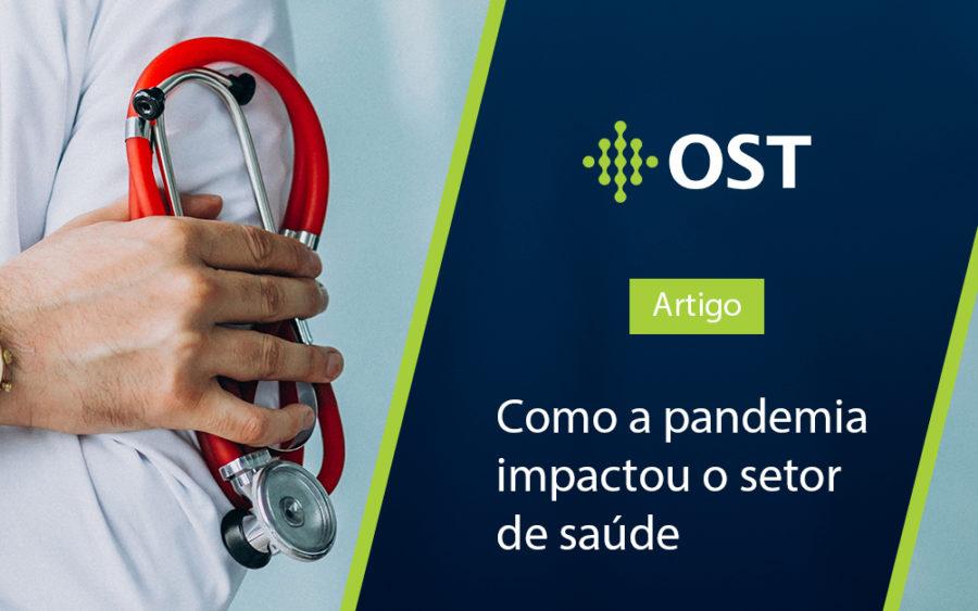 Como a pandemia impactou o setor de saúde