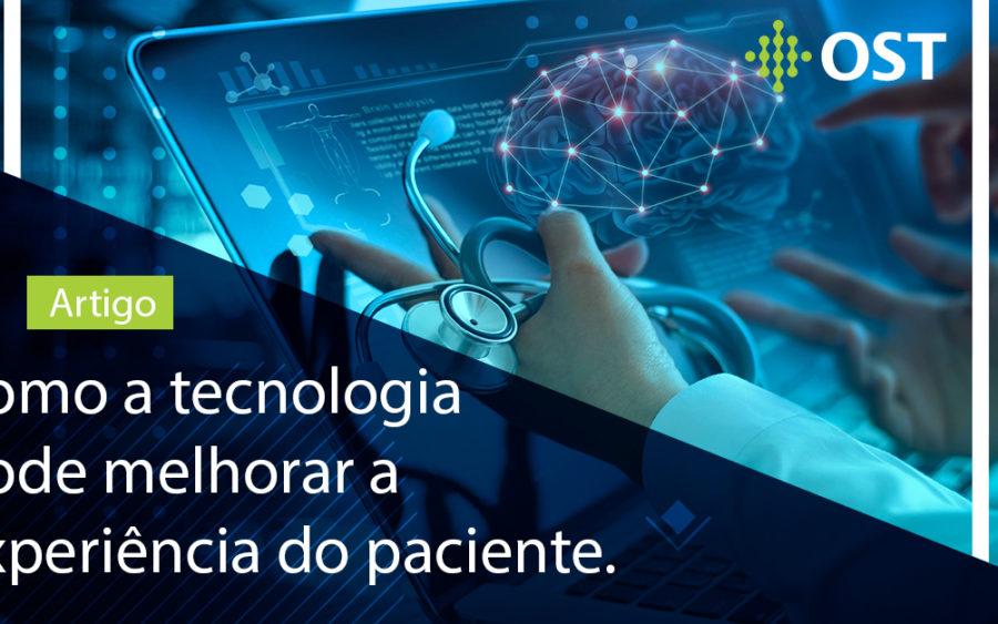 Como a tecnologia pode melhorar a experiência do paciente